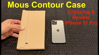Mous Contour Case for iPhone 11 Pro Unboxing and Review