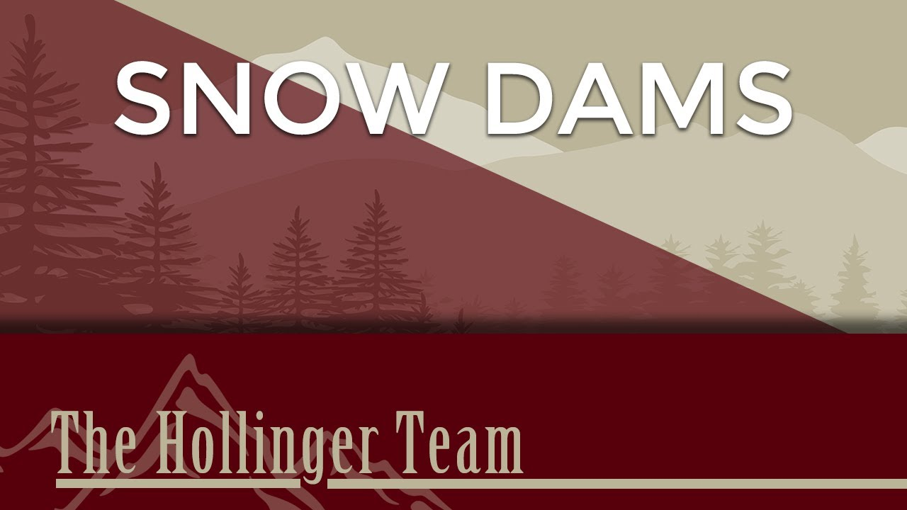 What Are Snow Dams?