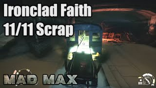 Mad Max - Ironclad Faith - 11/11 Scrap - Wasteland Mission - 100% Looted - Dry Gustie