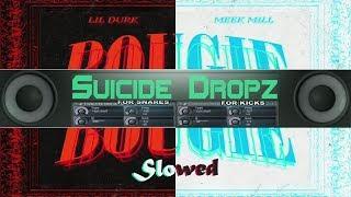 Lil Durk   Bougie Feat. Meek Mill (Slowed 3x)