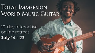 Total Immersion World Music Guitar | Learn World Music Guitar | How To Play