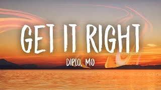 Diplo   Get It Right (Lyrics) Feat. MØ