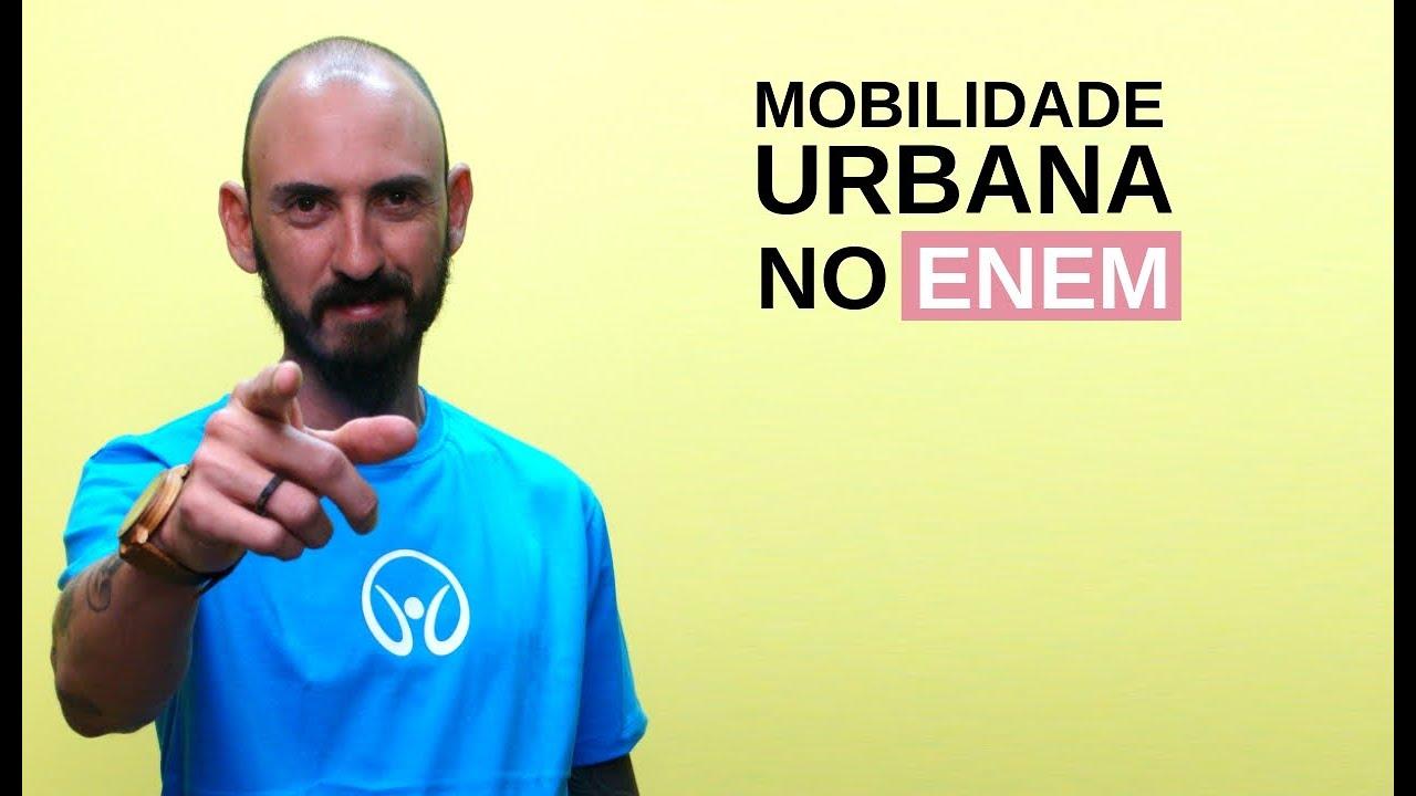 Mobilidade Urbana no Enem
