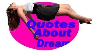 Quotes About Dreams ❘ Best Sayings