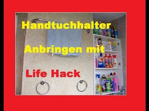 handtuchhalter anbringen mit life hack