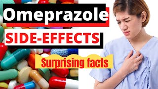 Omeprazole side effects: Long term use- Surprising facts