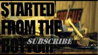 *NEW 2013* Suprr D - Started from The Bottom (Drake remix)