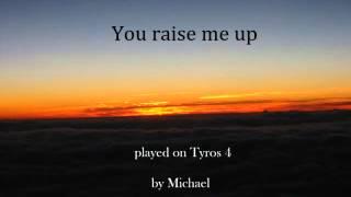 You Raise Me Up - Tyros 4