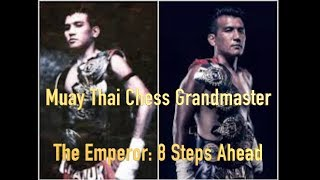Muay Thai Chess Grandmaster: 8 Steps Ahead Ft. The Emperor