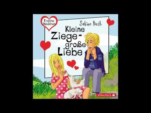 Sabine Both - Freche Mädchen: Kleine Ziege - Große Liebe