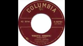 """Wonderful, Wonderful"" - Johnny Mathis"