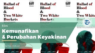 FILM - Ballad of Blood and Two White Buckets (2018)