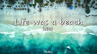 Lena   Life Was A Beach (Lyrics Video)