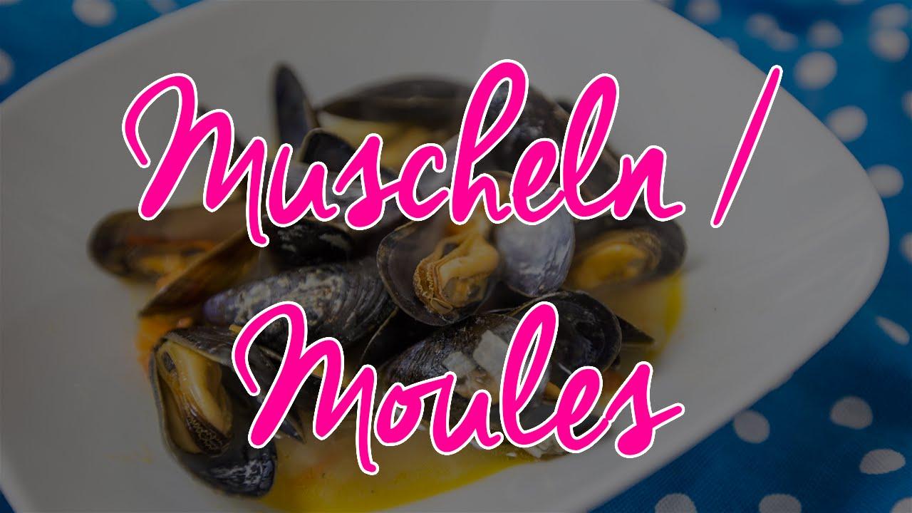 Muscheln / Miesmuscheln / Moules in Weisswein