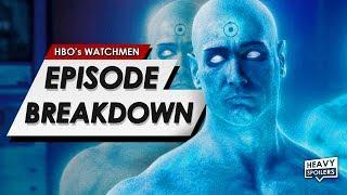 WATCHMEN: Episode 7 Breakdown & Ending Explained + Full Spoiler Review & Doctor Manhattan Revealed