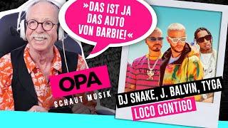 Opa Schaut Musik   DJ Snake, J.Balvin, Tyga (Loco Contigo)