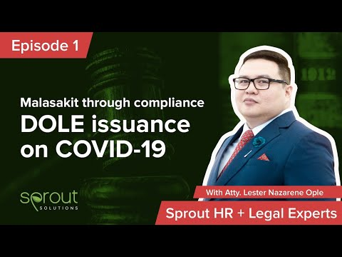 Episode 1: Malasakit Through Compliance with DOLE Issuances on COVID-19