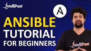 Ansible Tutorial for Beginners | What is Ansible | Intellipaat