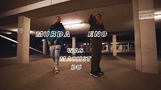 ENO feat. MURDA - Was machst du (Official Video)
