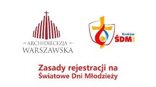 Zasady rejestracji na Światowe Dni Młodzieży - Archidiecezja Warszawska