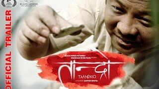 "New Nepali Movie Official Trailer - ""Taandro"" || Dayahang Rai || Latest Nepali Movie 2017"