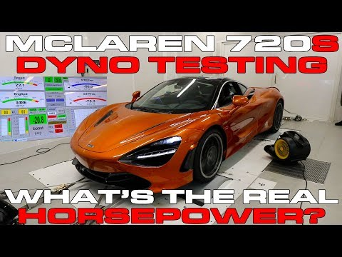 Why The McLaren 720S Is So Fast - Dyno Results Show Big Horsepower Numbers