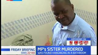 Githunguri MP's sister killed in Ruiru