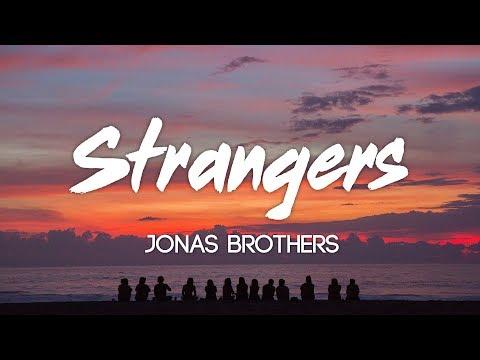 Jonas Brothers - Strangers (Lyrics, Audio)