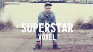 VOXEL - SUPERSTAR (audio) OFFICIAL