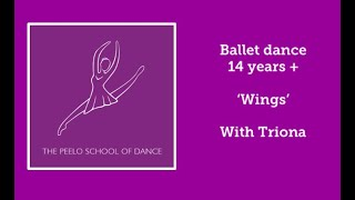 Ballet dance 14 yrs + 'Wings' with Triona