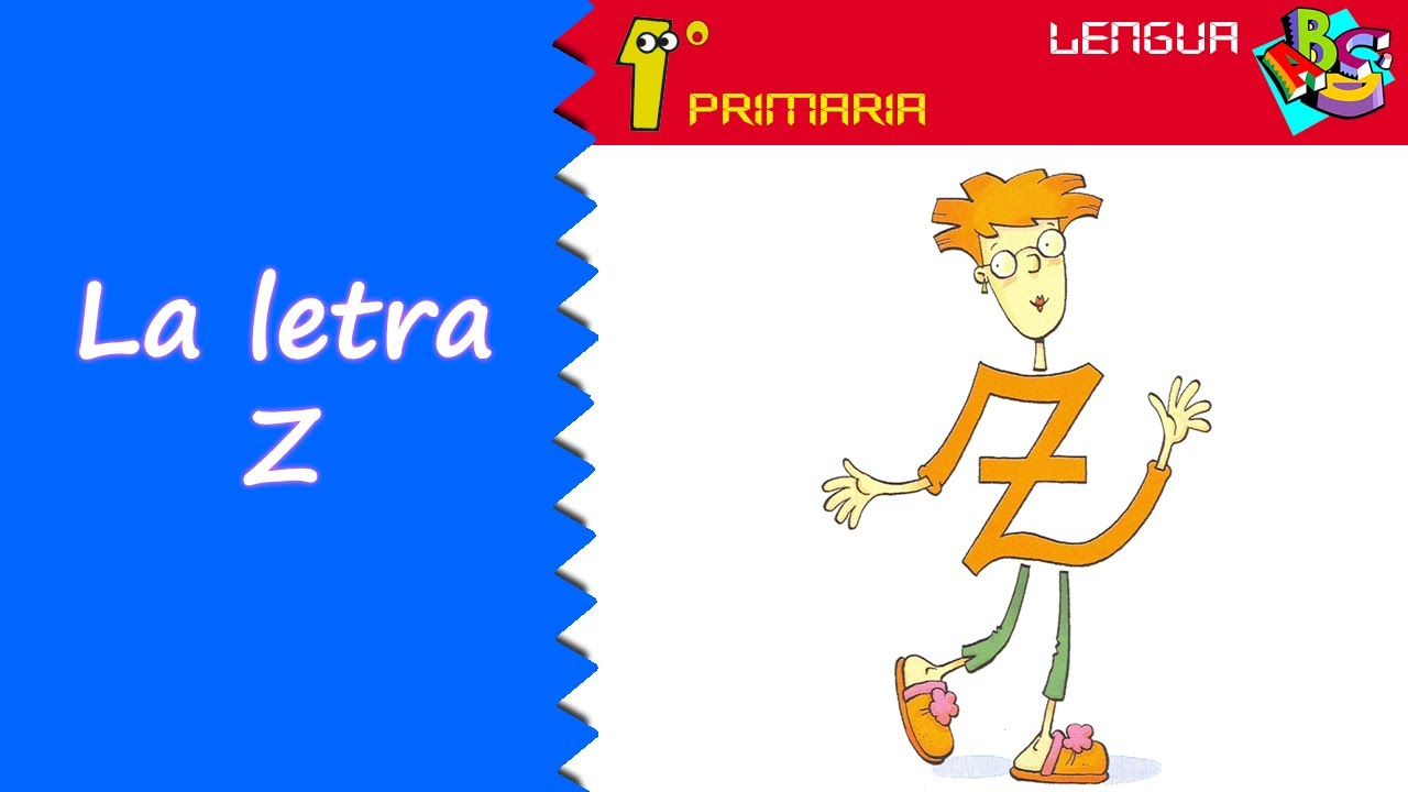 Lengua Castellana. 1º Primaria. Tema 5: Letra Z
