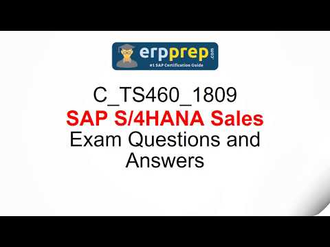C_TS460_1809 SAP S/4HANA Sales Exam Questions and Answers ...