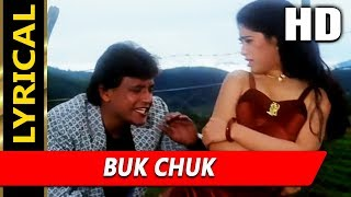 Buk Chuk With Lyrics | Abhijeet Bhattacharya | Chandaal 1998