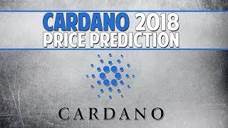 CARDANO Will Give 5000% Profit I Cardano ( ADA ) Price Predictions 2018