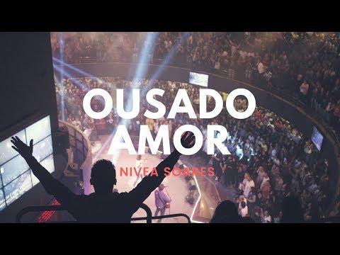 Ousado Amor - Reckless Love   Nivea Soares
