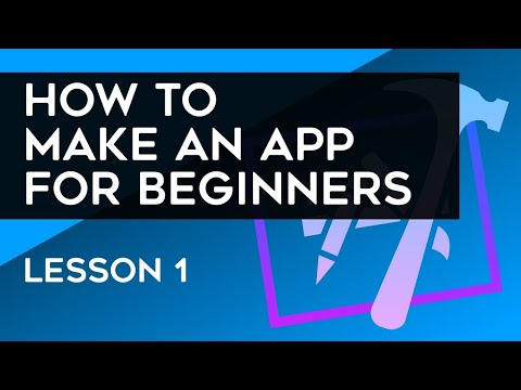 How to Make an App for Beginners (2018) – Lesson 1