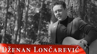 DZENAN LONCAREVIC   PIJES SINE (OFFICIAL VIDEO)