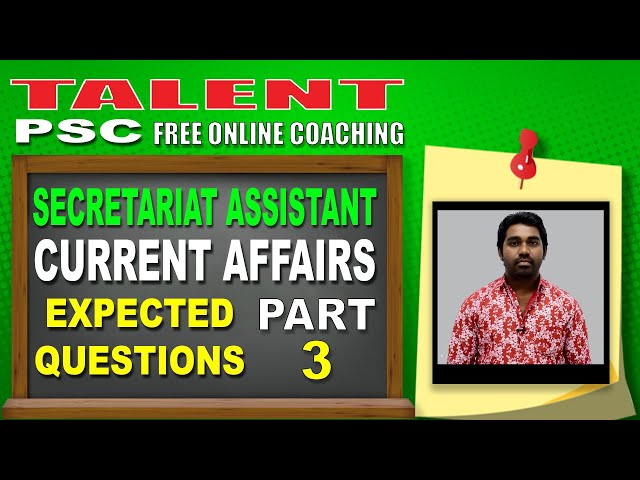 Current Affairs : Prepare For Secretariat Assistant KPSC (Part 3) | October 2018 | TALENT ACADEMY