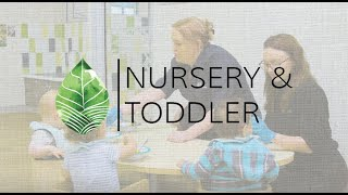 Nursery and Toddler