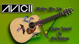 Wake Me Up - Avicii (R.I.P.) - Acoustic Guitar Lesson