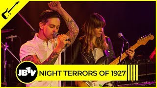 Night Terrors of 1927 - Dust & Bones | Live @ JBTV