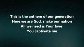 The Anthem - Jesus Culture w/ Lyrics