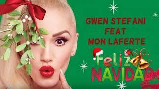 Gwen Stefani  Ft  Mon Laferte  Feliz Navidad