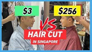 CHEAP vs EXPENSIVE HAIR CUT IN SINGAPORE ($3 vs $256) 新加坡$3理发店 vs $256理发店