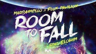 Marshmello X Flux Pavilion   Room To Fall (Feat. ELOHIM) 1H
