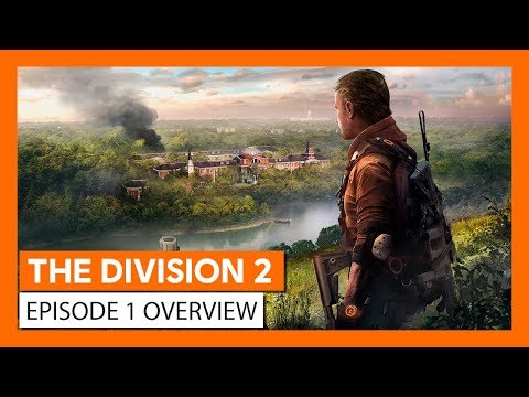 OFFICIAL THE DIVISION 2 – EPISODE 1 OVERVIEW