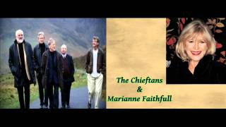 Love Is Teasin' - The Chieftans & Marianne Faithfull