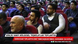 Birlik Vakfı Bölgesel Teşkilatlar Toplantısı Konya'da yapıldı