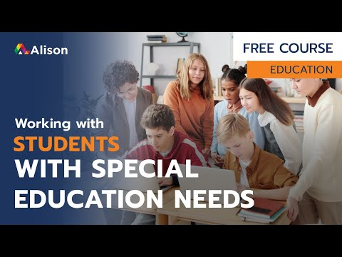 Working with Students with Special Educational Needs- Free Online ...