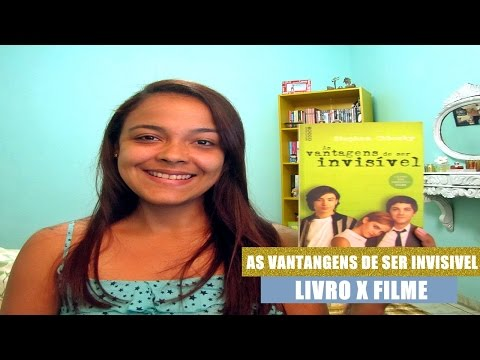 As Vantagens de ser Invisivel | Livro x Filme